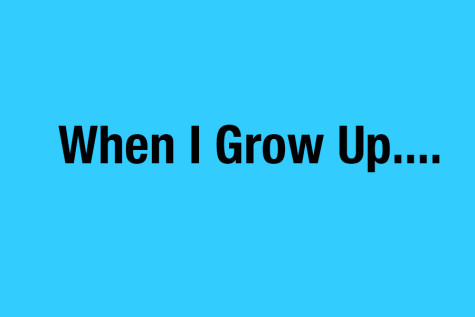 When I Grow Up….