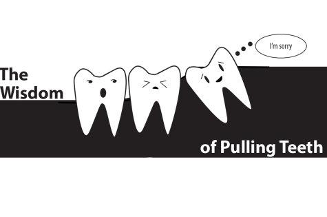 The Wisdom Of Pulling Teeth